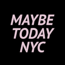 maybetodaynyc.com Coupons and Promo Codes